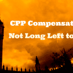 CPP Compensation – Not Long Left to Act