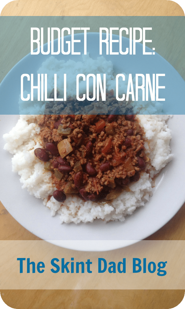 Budget Recipe: Chilli con Carne | The Skint Dad Blog