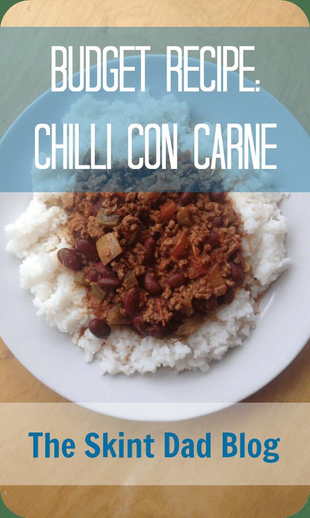 Budget Recipe: Chilli con Carne | The Skint Dad Blog