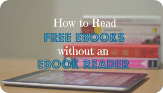 How to Read Free eBooks, Without an eBook Reader