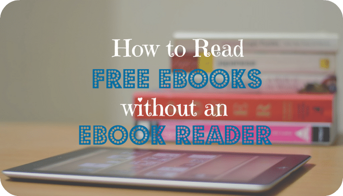 How to Read Free eBooks, Without an eBook Reader | The Skint Dad Blog