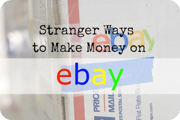 Stranger Ways to Make Money on eBay   The Skint Dad Blog