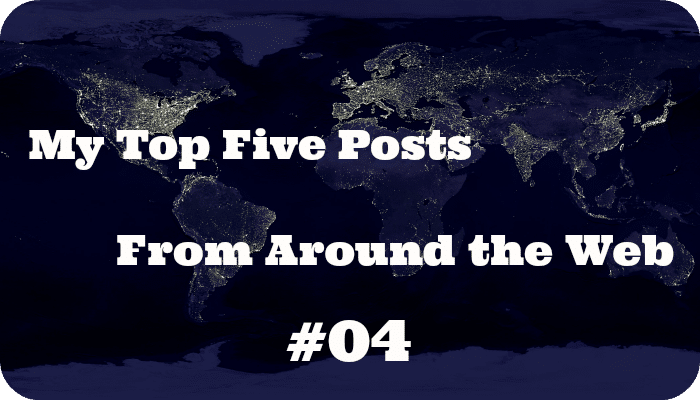 My top 5 posts from around the web this week #04 | skintdad.co.uk