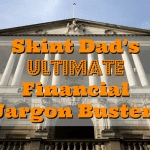Skint Dad's Guide to Financial Jargon