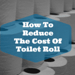 How to Reduce the Cost of Toilet Roll