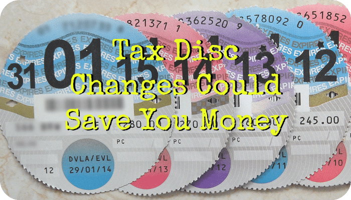 Tax Disc Changes Could Save You Money