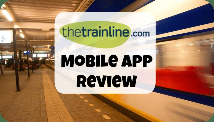 thetrainline.com Mobile App Review