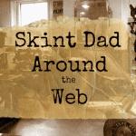 Skint Dad Around The Web