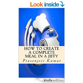 Free eBook - How to Create a Complete Meal in a Jiffy