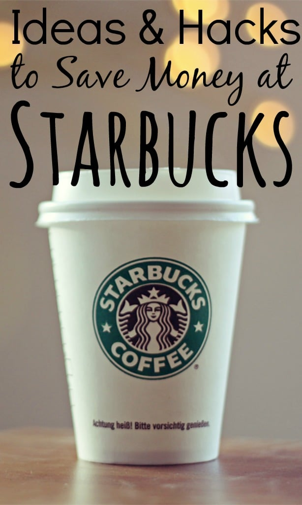 Ideas and Hacks to Save Money at Starbucks