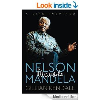 Nelson Mandela: A Life Inspired