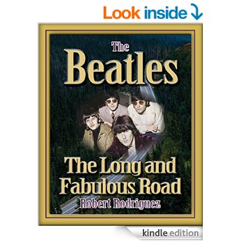 Free eBook: THE BEATLES: THE LONG AND FABULOUS ROAD