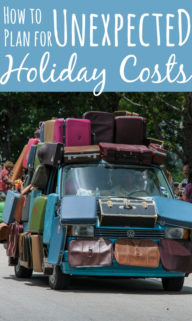 How to plan for unexpected holiday costs
