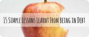 15 Simple Lessons Learnt From Being in Debt