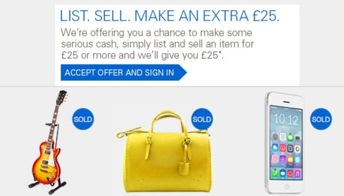 Sign up to the latest eBay promotion for the chance to make some serious cash. Just sell an item for at least £25 and eBay will give you a £25 voucher. This is a limited time offer and you need to list your item soon.
