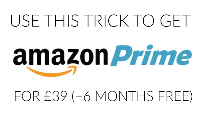 Use this simple trick to get a year's Amazon Prime membership for just £39, plus get 6 months membership for free!