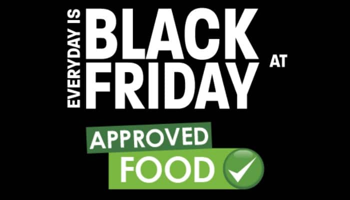 Everyday is Black Friday at Approved Food