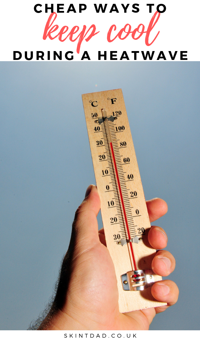 cheap ways to keep cool in a heatwave